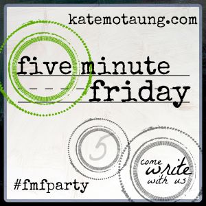 Five-Minute-Friday-4