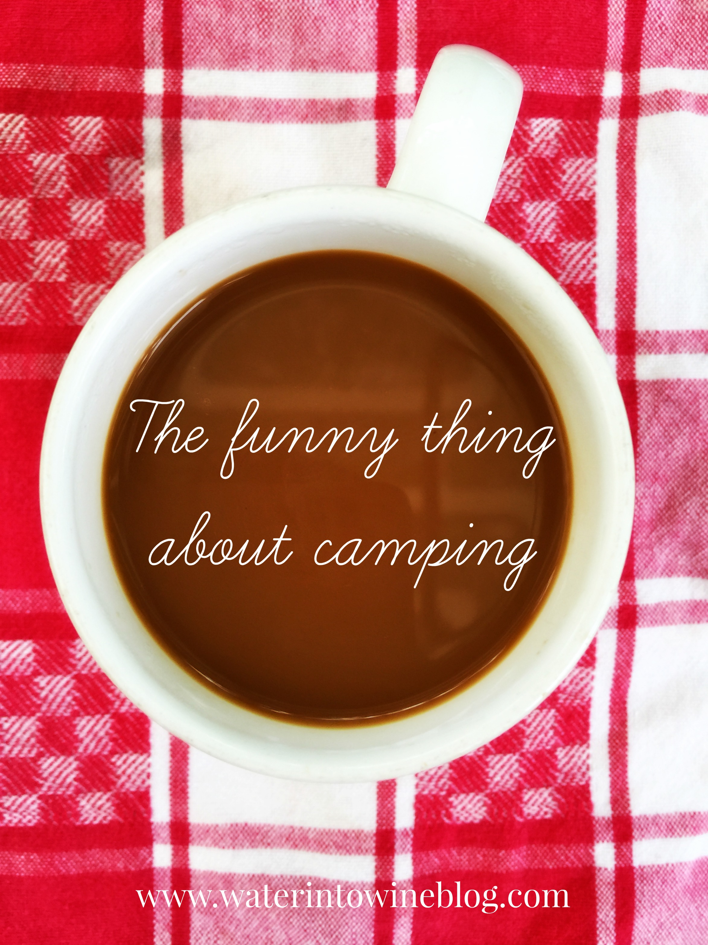 The Funny Thing About Camping
